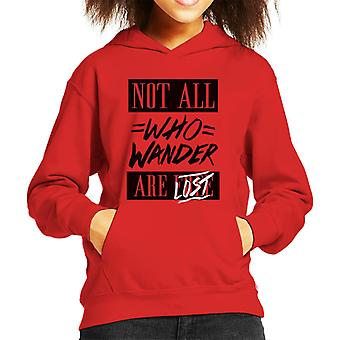 Divide & Conquer Not All Who Wander Are Lost Kid's Hooded Sweatshirt