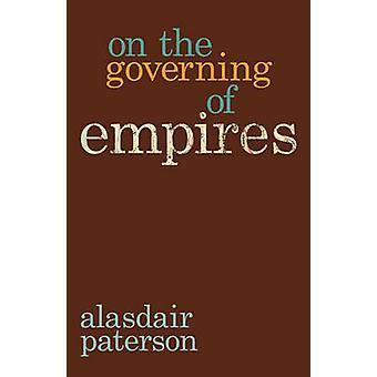 On the Governing of Empires by Paterson & Alasdair