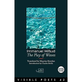 The Play of Waves by Mifsud & Immanuel