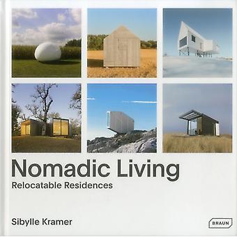 Nomadic Living by Sibylle Kramer