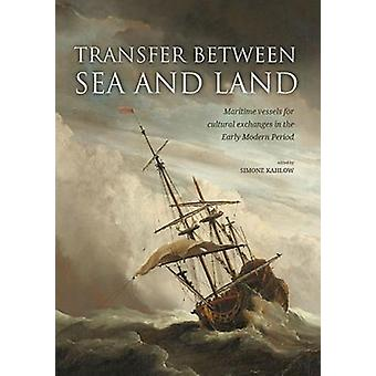 Transfer between Sea and Land by Simone Kahlow