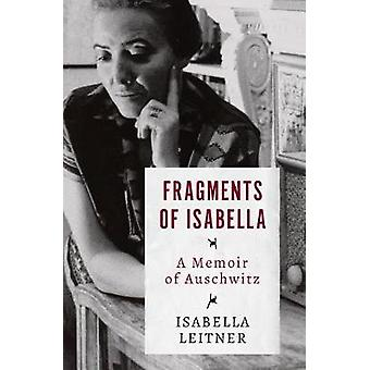 Fragments of Isabella - A Memoir of Auschwitz by Isabella Leitner - 97