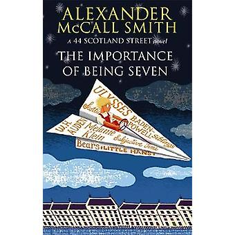Importance Of Being Seven by Alexander McCall Smith