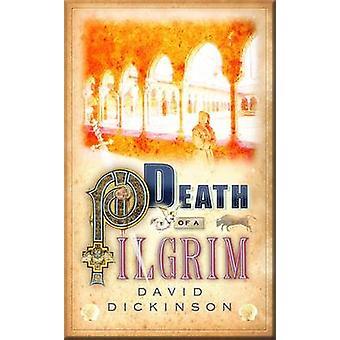 Döden av en Pilgrim av David Dickinson - 9781849010979 bok