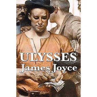 ULYSSES by James Joyce by Joyce & James