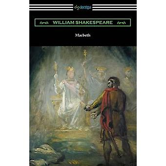 Macbeth Annotated by Henry N. Hudson with an Introduction by Charles Harold Herford by Shakespeare & William