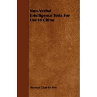 NonVerbal Intelligence Tests for Use in China by Liu & Herman ChanEn