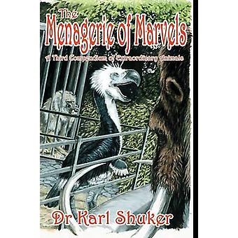 The Menagerie of Marvels by Shuker & Karl