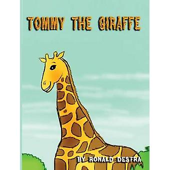 Tommy the Giraffe Fun Night Time Stories Animal Tales For Kids Age 412 by Destra & Ronald