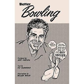 Better Bowling with Andy Varipapa by Varipapa & Andy