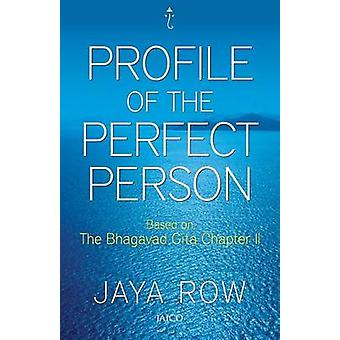 Profile of a Perfect Person by Row & Jaya