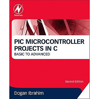 PIC Microcontroller Projects in C - Basic to Advanced (2nd Revised edi