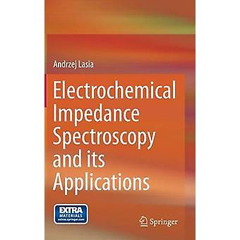 Electrochemical Impedance Spectroscopy and its Applications by Andrze