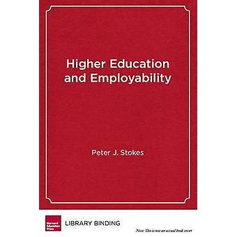 L'enseignement supérieur et la capacité d'insertion professionnelle - nouveaux modèles pour l'étude de