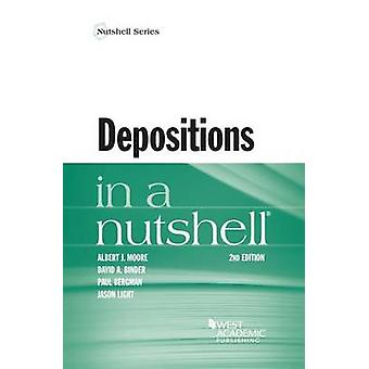 Depositions in a Nutshell (2nd Revised edition) by Paul Bergman - Jas