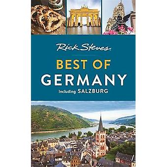 Rick Steves Best of Germany (Third Edition) - With Salzburg by Rick St