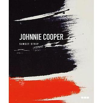 Johnnie Cooper - Sunset Strip by Peter Murray - 9781912165094 Book