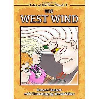 The West Wind by Duncan Tamsett - 9781916406605 Book