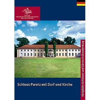 Schloss Paretz Mit Dorf Und Kirche by Matthias Marr - 9783422040427 B