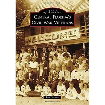 Central Florida's Civil War Veterans (Images of America)