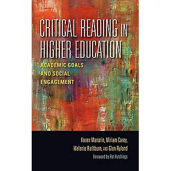 Critical Reading in Higher Education - Academic Goals and Social Engag