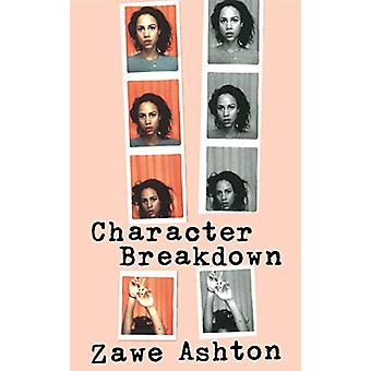Character Breakdown by Zawe Ashton - 9781784740795 Book