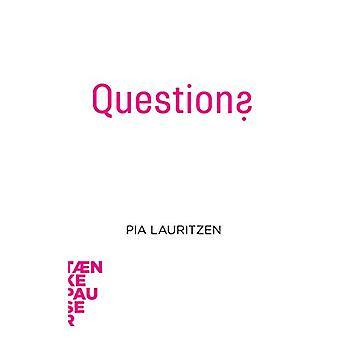 Questions by Pia Lauritzen - 9788771842289 Book