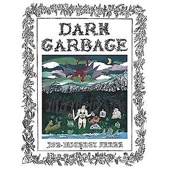 Dark Garbage by Jon-Michael Frank - 9781942801887 Book