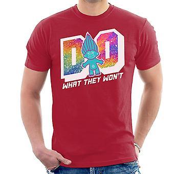Trollen doen wat ze gewoon Mannen's T-Shirt