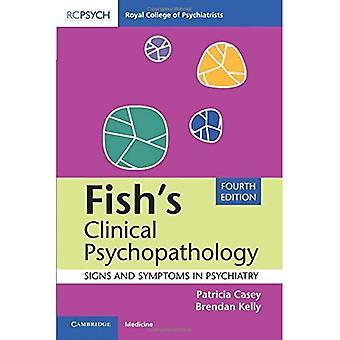Fiskens kliniske Psykopatologi: tegn og symptomer i psykiatri