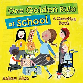 One Golden Rule at School:� A Counting Book