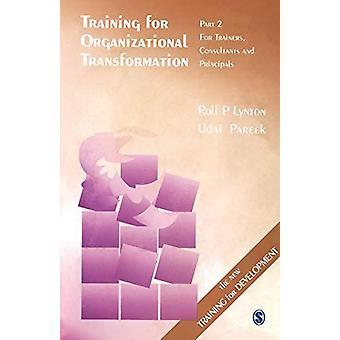 التدريب على التحول التنظيمي - الجزء الثاني - المدربون - القنصل