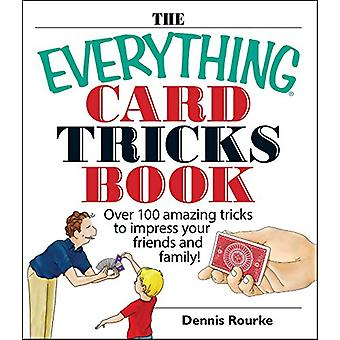Rourke - Dennis by The Everything Card Tricks Book - 9781593374211 Bo