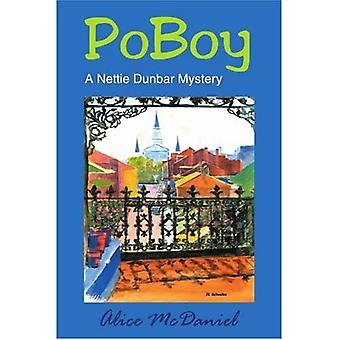 PoBoy: En Nettie Dunbar Mystery