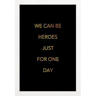 JUNIQE Print - Gold We Can Be Heroes - David Bowie Poster in Gold & Black