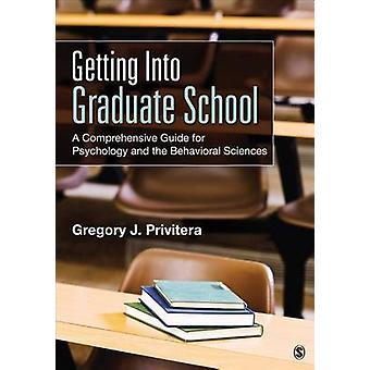 Getting Into Graduate School par Gregory J. Privitera