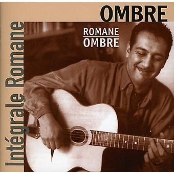 Romane - Vol. 3-Ombre-Complete Romane [CD] USA import