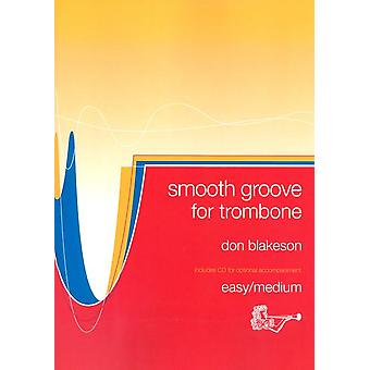 Smooth Groove Trombone Bass Clef with CD Trombone with CD