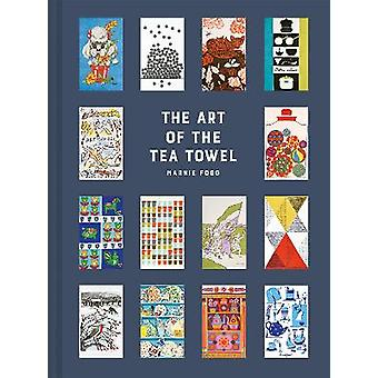 The Art of the Tea Towel 100 of the best designs