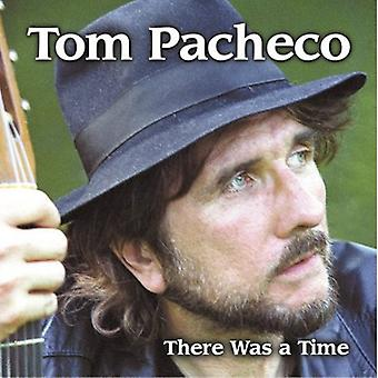Tom Pacheco - There Was a Time [CD] USA import