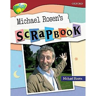 Oxford Reading Tree Level 15 TreeTops NonFiction Michael Rosens Scrapbook by Oxford Reading Tree