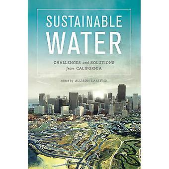 Duurzame Water - uitdagingen en oplossingen uit Californië door Alliso