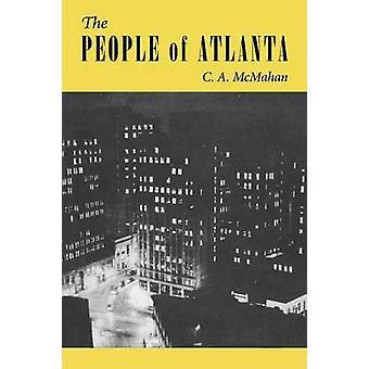 De mensen van Atlanta - een demografische studie van de hoofdstad van Georgië