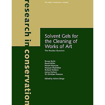 Lösningsmedel geler för rengöring av konstverk - återstoden fråga b