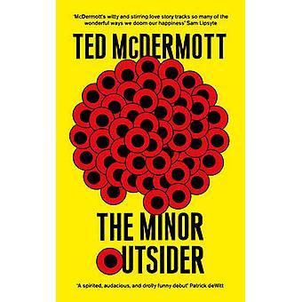 Den mindre outsidern av Ted McDermott - 9780992918279 bok