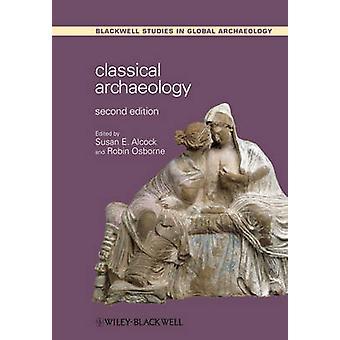 Klassisk arkeologi (2: a reviderade upplagan) av Susan E. Alcock - Robi