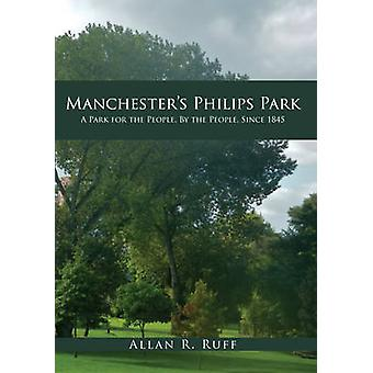 Manchester's Philips Park - A Park for the People - by the People - Si