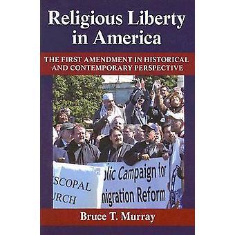 Libertad religiosa en América - la primera enmienda en histórica y C