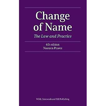 Change of Name - The Law and Practice by Nasreen Pearce - 978085490240