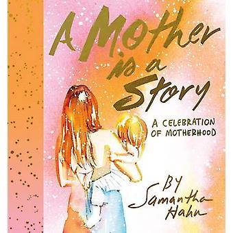 母親は物語 - サマンサ ・ ハーン - 9 での祝賀母性です。
